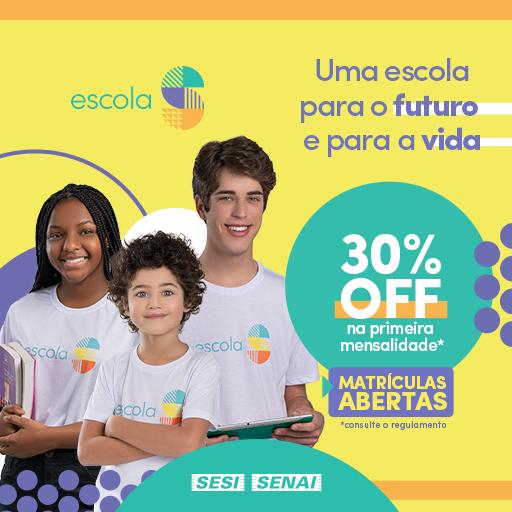Escola S – Campanha de Matrículas 2022